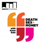 death sex and money podcast